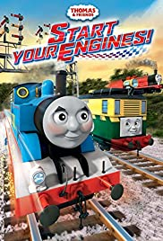Thomas & Friends: Start Your Engines! Poster