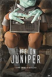 Life on Juniper Poster