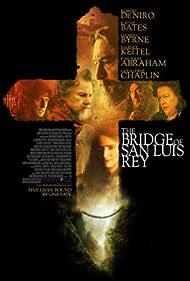 The Bridge of San Luis Rey (2004)
