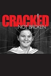 Cracked Not Broken Poster