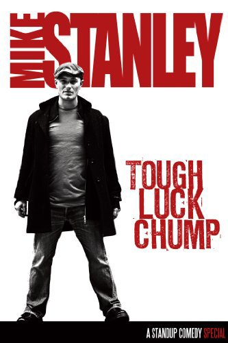 Mike Stanley: Tough Luck Chump on FREECABLE TV