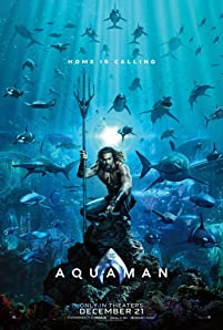 Arthur Curry learns that he is the heir to the underwater kingdom of Atlantis, and must step forward to lead his people and to be a hero to the world.