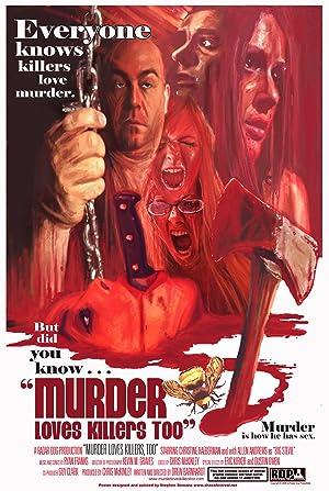 Murder Loves Killers Too (2009)