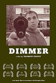 Dimmer Poster