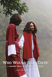 Who Would Jesus Date? Poster