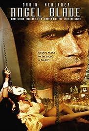 Angel Blade(2002) Poster - Movie Forum, Cast, Reviews
