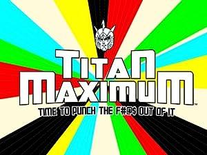 Where to stream Titan Maximum
