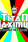 Win 'Titan Maximum': Season 1 on DVD + Bonus Prize