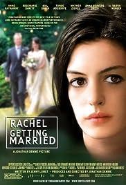 Rachel Getting Married(2008) Poster - Movie Forum, Cast, Reviews