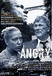 Angry (2013) film en francais gratuit