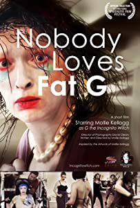 Watching adult movies Nobody Loves Fat G by [hd1080p]