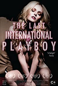 Primary photo for The Last International Playboy