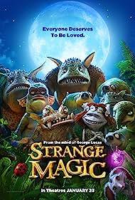 Strange Magic (2015) Poster - Movie Forum, Cast, Reviews