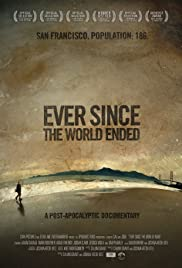 Ever Since the World Ended Poster