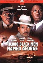 10,000 Black Men Named George Poster