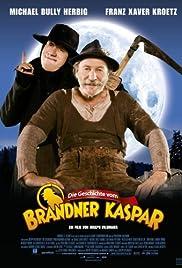Die Geschichte vom Brandner Kaspar (2008) filme kostenlos