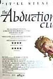 The Abduction Club (2002) filme kostenlos