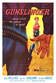 Gunslinger (1956) Poster - Movie Forum, Cast, Reviews