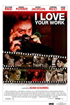 I Love Your Work (2003) Poster