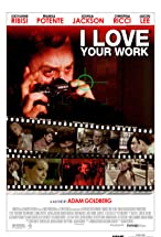Primary image for I Love Your Work