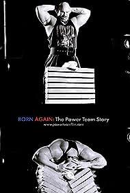 Born Again: The Power Team Story (2015)