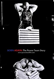Born Again: The Power Team Story Poster