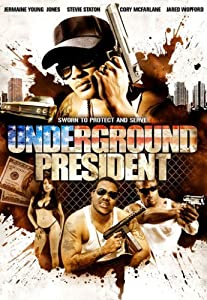 Watch latest hollywood movies Underground President by [pixels]