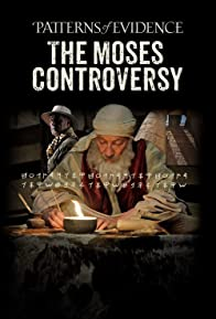 Primary photo for Patterns of Evidence: Moses Controversy