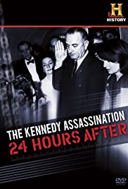 The Kennedy Assassination: 24 Hours After Poster
