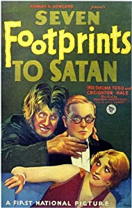 Watch iphone movies Seven Footprints to Satan by Wallace Worsley [720x480]