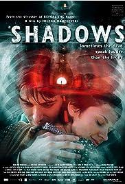 Shadows(2007) Poster - Movie Forum, Cast, Reviews