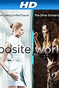 Opposite Worlds (2014) Poster - TV Show Forum, Cast, Reviews