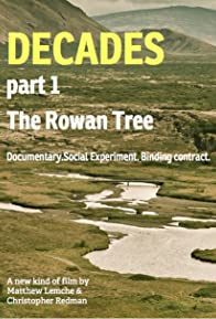 Primary photo for Decades: Part One - The Rowan Tree