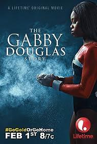 The Gabby Douglas Story (2014) Poster - Movie Forum, Cast, Reviews