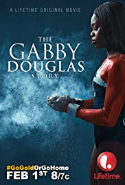 The Gabby Douglas Story Poster