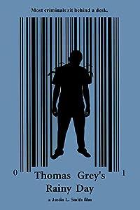 Watch free movie stream Thomas Grey's Rainy Day by [480x272]