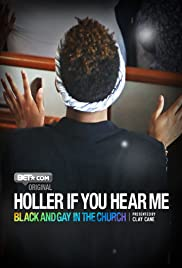 Holler If You Hear Me: Black and Gay in the Church Poster