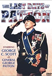 The Last Days of Patton (1986) Poster - Movie Forum, Cast, Reviews
