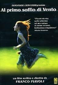 Al primo soffio di vento (2003) Poster - Movie Forum, Cast, Reviews