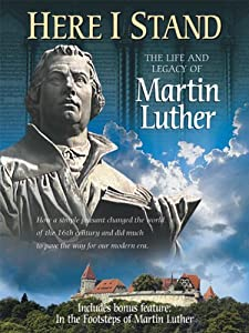 Watch hd movies stream Here I Stand: The Life and Legacy of Martin Luther by [flv]