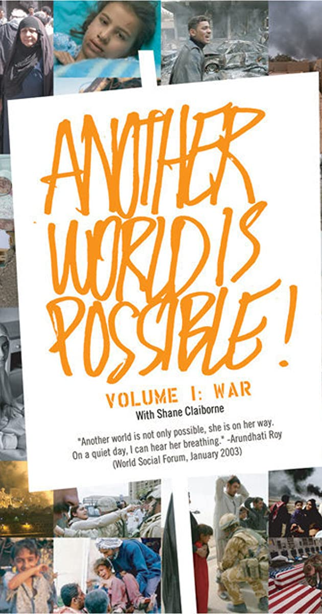 Another World Is Possible: Volume 1 - War (Video 2004) - IMDb