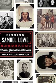 Finding Samuel Lowe: From Harlem to China Poster