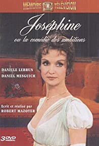 Primary photo for Joséphine ou la comédie des ambitions
