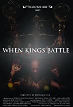 When Kings Battle