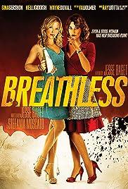 Breathless(2012) Poster - Movie Forum, Cast, Reviews