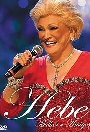 Hebe: Mulher e Amigos Poster