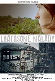 Loathsome Malady Poster