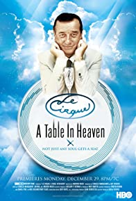 Primary photo for Le Cirque: A Table in Heaven