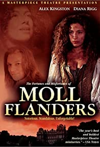 Primary photo for The Fortunes and Misfortunes of Moll Flanders