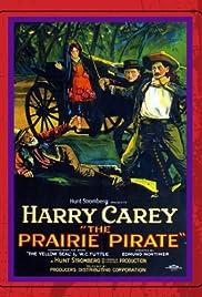 The Prairie Pirate Poster